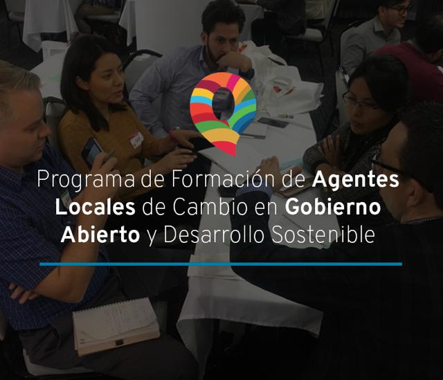 Plataforma del Programa de Formación de Agentes Locales de Cambio en Gobierno Abierto y Desarrollo Sostenible